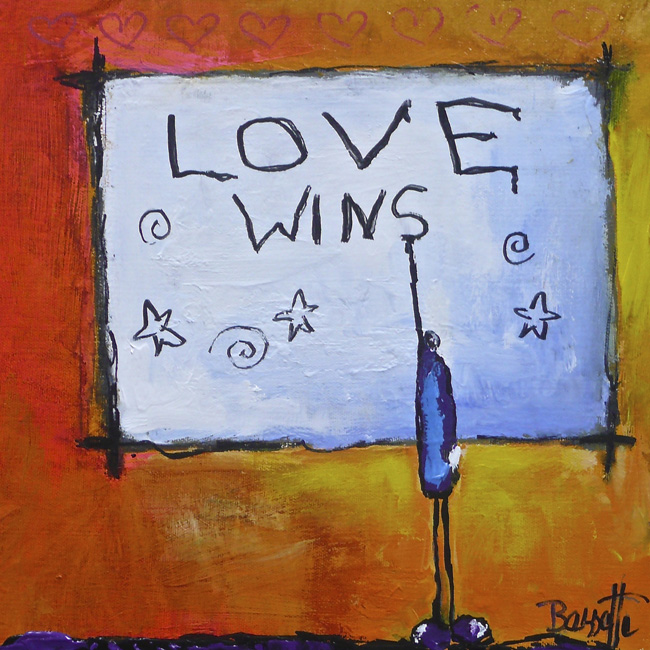 Love Wins by Jeanne Bessette